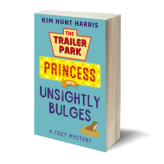 Unsightly Bulges – A Trailer Park Princess Cozy Mystery (Series Book 2)