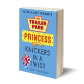 Knickers in a Twist – A Trailer Park Princess Cozy Mystery (Series Book 4)